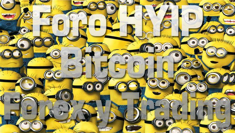 Foro HYIP, Bitcoin, Forex y Trading en Programa de Afiliados