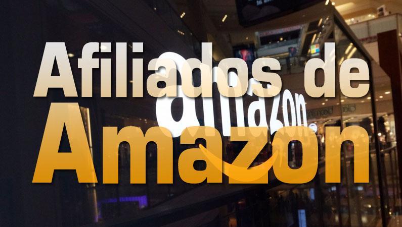Afiliados de Amazon, el programa de afiliación más rentable de la red