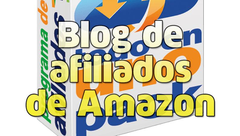 Blog de afiliados de Amazon que te da hasta un 10% de comisión