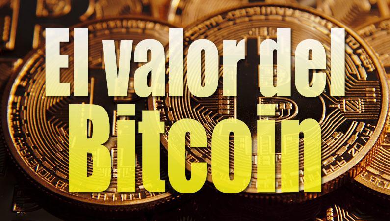 Valor del Bitcoin, quién lo decide, cómo se calcula, cuanto vale