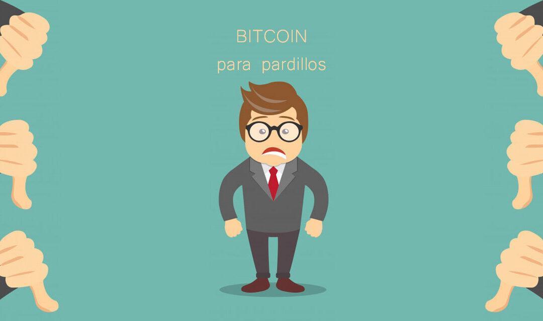 bitcoin para pardillos